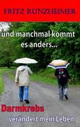 Runzheimer, Fritz: und manchmal kommt es anders...