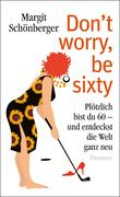 eBook: Don't worry, be sixty