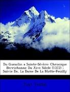 Veillat, Just: Du Guesclin a Sainte-Sévère: Chr...