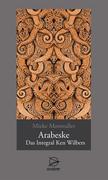 Mosmuller, Mieke: Arabeske - Das Integral Ken W...