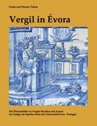 Tobias, Gisela;Tobias, Werner: Vergil in Évora