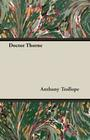 Trollope, Anthony, Ed: Doctor Thorne