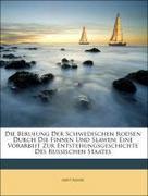Kunik, Arist: Die Berufung Der Schwedischen Rod...