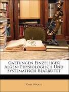 Nägeli, Carl: Gattungen Einzelliger Algen: Phys...