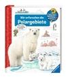 Nieländer,  Peter: Wir erforschen die Polargebiete