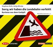 0405619807383 - Antje Blinda;Stephan Orth: Sorry, wir haben die Landebahn verfehlt - كتاب