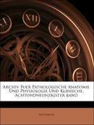 Anonymous: Archiv Fuer Pathologische Anatomie U...
