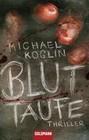 Michael Koglin: Bluttaufe