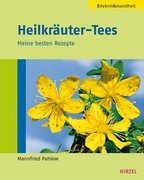 Pahlow, Mannfried: Heilkräuter-Tees