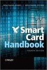 Rankl,  Wolfgang;Effing,  Wolfgang: Smart Card Handbook