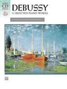 Banowetz, Joseph: Debussy - 12 Selected Piano W...
