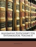 Anonymous: Allgemeine Zeitschrift Für Entomolog...