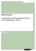 Janousek, Nadine: Auswirkungen der Pränataldiag...