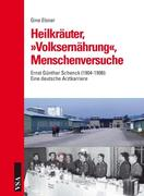 Elsner, Gine: Heilkräuter, »Volksernährung«, Me...
