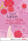 Lauren Lipton: Was sich liebt, das trennt sich