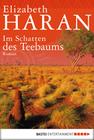 Elizabeth Haran: Im Schatten des Teebaums