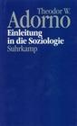 Adorno,  Theodor W.: Einleitung in die Soziologie (1968)