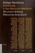 Bartelmus, Rüdiger: Einführung in das Biblische Hebräisch