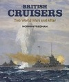 Friedman,  Norman: British Cruisers: Two World Wars and After