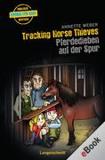 eBook: Tracking Horse Thieves - Pferdedieben auf der Spur