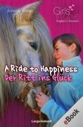 eBook: A Ride to Happiness - Der Ritt ins Glück
