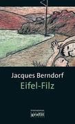 Berndorf, Jacques: Eifel-Filz