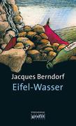 Berndorf, Jacques: Eifel-Wasser