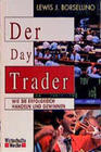 Borsellino,  Lewis J.: Der Day Trader