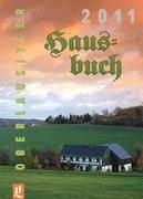 Autorenkollektiv: Oberlausitzer Hausbuch 2011