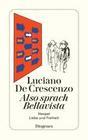DeCrescenzo,  Luciano: Also sprach Bellavista
