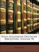Anonymous: Neue Allgemeine Deutsche Bibliothek,...
