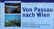 Donau-Radwanderführer. Von Passau nach Wien