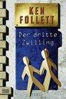 Follett,  Ken: Der dritte Zwilling