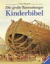 Delval, Marie-Hélène: Die große Ravensburger Kinderbibel