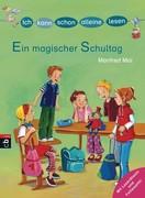eBook: ICH KANN SCHON ALLEINE LESEN - Ein magischer Schultag
