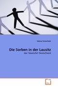 Hinterhölzl, Sabine: Die Sorben in der Lausitz
