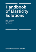 9789048163625 - Tsukrov, Igor;Kachanov, Mark L.;Shafiro, B.: Handbook of Elasticity Solutions - كتاب