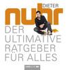 Nuhr,  Dieter: Der ultimative Ratgeber für alles