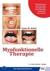 Kittel,  Anita M.: Myofunktionelle Therapie