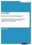 Höppner, Katrin: Innovatives Orchestermanagement