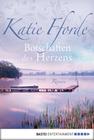 Katie Fforde: Botschaften des Herzens