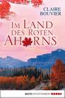 Claire Bouvier: Im Land des Roten Ahorns