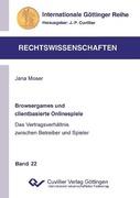 Moser, Jana: Browsergames und clientbasierte On...