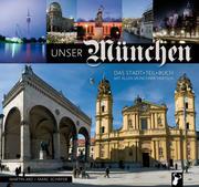 Schäfer, Marc;Arz, Martin: Unser München