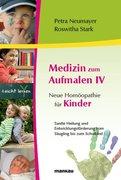 Neumayer, Petra;Stark, Roswitha: Medizin zum Au...