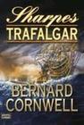 Bernard Cornwell: Sharpes Trafalgar