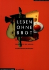 Lutz,  Wolfgang: Leben ohne Brot