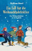 eBook: Ein Fall für die Weihnachtsdetektive