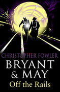 eBook: Bryant and May Off the Rails (Bryant and May 8)