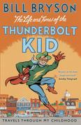 eBook: The Life And Times Of The Thunderbolt Kid